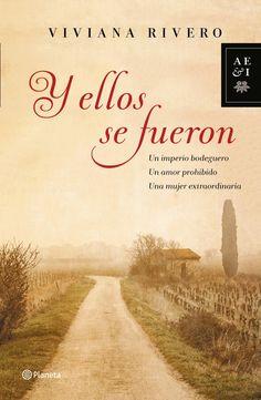 Y ellos se fueron, de Viviana Rivero - Editorial: Planeta -  Signatura: N RIV ell -  Código de barras: 3276626 - http://www.planetadelibros.com/y-ellos-se-fueron-libro-117669.html