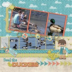 Feeding The Ducks, JMC Designs: http://www.scraps-n-pieces.com/store/index.php?main_page=index&cPath=66_250  Scraps N Pieces Template Pk 13: http://www.scraps-n-pieces.com/store/index.php?main_page=product_info&cPath=33&products_id=11383