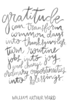 Doreen Corrigan | Quotes, Motivational Quotes, Thanksgiving Day, Grateful, Inspiration Quotes, Words to Live By |doreencorrigan.com