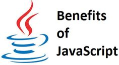 What are the benefits of JavaScript?