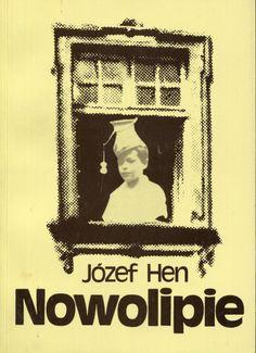 """Nowolipie"" Józef Hen Published by Wydawnictwo Iskry 1991"