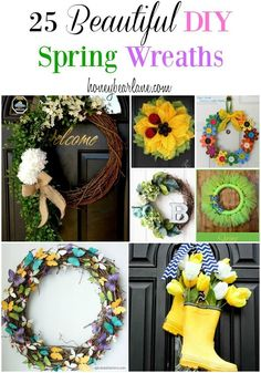 25 Beautiful DIY Spring Wreaths - these are great for Easter and Spring decor to brighten things up!  #spring  #springishere #wreathideas