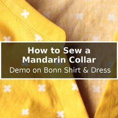 How to Sew a Mandarin Collar. If you've ever gotten stuck on sewing a mandarin collar this tutorial will walk you through how to sew them. This tutorial is shown using a Bonn shirt but it will work no matter what sewing pattern you are using. If collars s Sewing Hacks, Sewing Tutorials, Sewing Tips, Love Sewing, Hand Sewing, Leftover Fabric, Sewing Projects For Beginners, Learn To Sew, Sewing Techniques