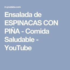 Ensalada de ESPINACAS CON PIÑA - Comida Saludable - YouTube