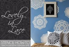 Lovely Lace Doily Stencils. A great stencil tutorial from Royal Design Studio