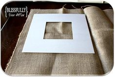 Blissfully Ever After: Pottery Barn Knockoff Picture Frames, burlap picture frames