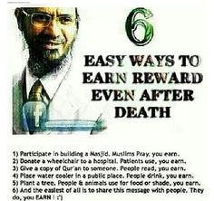Continuous reward after death. That's the beauty of Islam. So while you are alive, donate and gives something that you will earn later :-) Muslim Pray, Islam Muslim, Muslim Religion, Allah Islam, Islam Quran, Muslim Quotes, Religious Quotes, Islamic Inspirational Quotes, Islamic Quotes