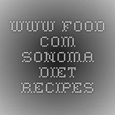 www.food.com Sonoma Diet Recipes
