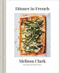 New York Times star food writer Melissa Clark breaks down the new French classics with 150 recipes that reflect a modern yet distinctly French sensibility. Just as Julia Child brought French cooking to twentieth-century America, so now Melissa Clark brings French cooking into the twenty-first century. She first fell in love with France and French food as a child; her parents spent their August vacations traversing the country in search of the best meals with Melissa and her sist My Recipes, Favorite Recipes, Melissa Clark, Star Food, Learn To Cook, Good Food, Meals, Dishes, Cookies