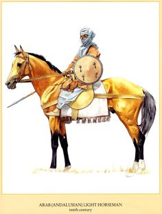 0900 - 0999 Arab (Andalusian) light horseman, X century Medieval Knight, Medieval Fantasy, Military Art, Military History, Armadura Medieval, Islam, Dark Ages, North Africa, Middle Ages