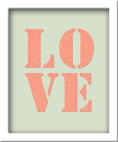 Mint and Peach LOVE typographical print home decor by BonnieBruno, $30.00