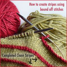 Bind off stitches in a contrast color to create raised horizontal stripes. Easy knitting technique adaptable to any project.