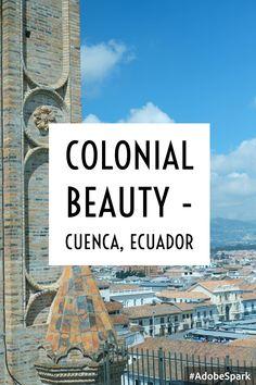 Gorgeous Cuenca on the blog, now! http://hiddengemstheblog.com/colonial-beauty-cuenca-ecuador/ Photos by @bertrand_delvau