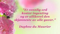 Daphne Du Maurier, Education, Friends, Words, Quotes, Qoutes, Amigos, Boyfriends, Quotations