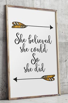She believed she could so she did printable by TwoBrushesDesigns #arrows