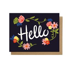 Hello Floral Card — Little Low Greeting Card Companies, Greeting Cards, Say Hello, Card Stock, Stationery, Floral, Prints, Flowers, Coordinating Colors