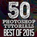 50 Best Adobe Photoshop Tutorials of 2015