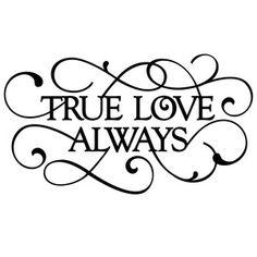 flourish true love always phrase Stencil Designs, Vinyl Designs, Silhouette Design, Silhouette Cameo, Love Notes, Brush Lettering, Alphabet, True Love, Coloring Pages