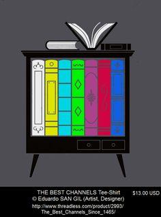 The Best Channels © Eduardo SAN GIL (Artist, Designer). Great T-shirt design!  I am seriously tempted!