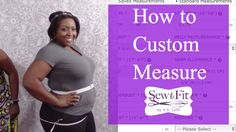 How-To Measure for Custom Patterns on Bootstrap for Curvy Girls-with Jen...