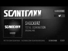 fr Shockerz - Total Domination (#SCAN124 Preview)
