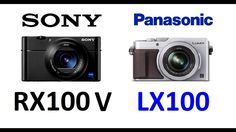 awesome Sony RX100 V vs Panasonic LUMIX LX100 Check more at http://gadgetsnetworks.com/sony-rx100-v-vs-panasonic-lumix-lx100/
