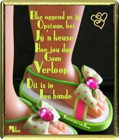 Good Morning Wishes, Good Morning Quotes, Afrikaanse Quotes, Goeie More, Daily Quotes, Baby Booties, Friends, Daily Qoutes, Amigos