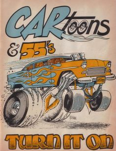 I started drawing rat fink type cars from this exact picture back in 1988 Cartoon Pics, Cartoon Drawings, Cartoon Art, Ed Roth Art, Cartoons Magazine, Cool Car Drawings, Rockabilly, Garage Art, Pin Up