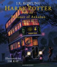HARRY POTTER AND THE PRISONER OF AZKABAN by J.K. Rowling, illustrated by Jim Kay