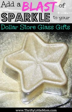 Add a Blast of Holiday Sparkle to Your Dollar Store Gifts!  It's really simple and thrifty to kick your dollar store glass gifts up a notch with a little sparkle love!  Check out this step by step picture tutorial.