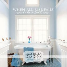 """When All Else Fails Take A Bath"" vinyl wall decal over a bathroom garden tub. See more unique wall decal ideas for your home that are easy to apply and remove easily. See more about this design: http://www.lacybella.com/bathroom/when-all-else-fails-take-a-bath/"