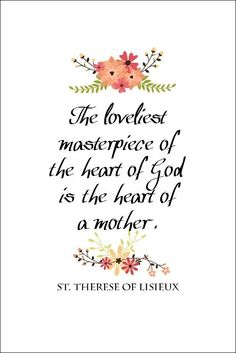 St. Therese Quote Free Printable | Just add a frame and you have the perfect DIY handmade Mother's Day gift! Can also use for card making and crafts.