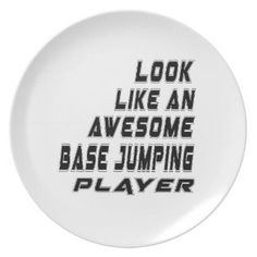 Awesome Base Jumping Player Dinner Plate