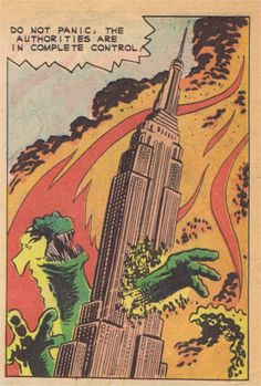 """Do not panic. The Authorities are in complete control.""  Steve Ditko - Gorgo for Charlton comics"