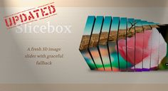 Slicebox, the jQuery 3D image slider plugin, has been updated. We've done some major improvements and added new features.