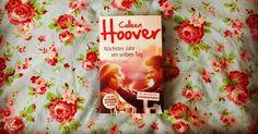 Titel: Nächstes Jahr am selben Tag Autor/in: Colleen Hoover Seitenanzahl: 372 Verlag: dtv Erscheinungsjahr: 2017 ...