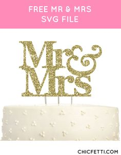 Free Mr and Mrs SVG File from @chicfettiwed