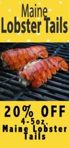 Maine LOBSTER tails, shipped directly to you door!  YUMMY!