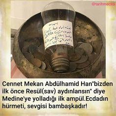 """""""Bizden önce Mescid-i Nebi aydınlansın.."""" #AbdülhamidHan #OsmanlıDevleti"""