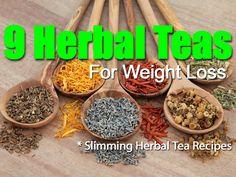 9 Slimming Herbal Weight Loss Teas: .1. Yerba Mate 2. Bilberry .3. Ginseng  .4. Hibiscus Tea .5. Rose Tea .6. Pu-erh Tea .7. Porangaba Tea .8. Feiyan Tea .9. Green Tea *w/Details and Recipes