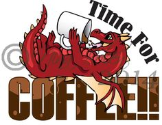 Cute Dragon Time for coffee by The-GoblinQueen
