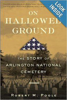 2014 STORY OF ARLINGTON CEMETERY. I READ IT DIGITALY AND LIKED IT SO WELL, I ORDERED A HARD COPY SO I COULD HIGHLIGHT.