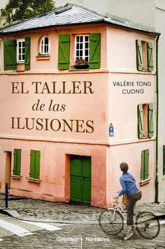 El Taller de las ilusiones / Valérie Tong Cuong