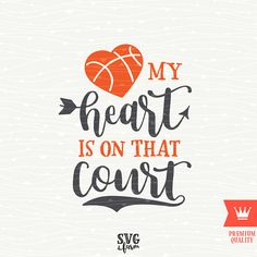 My Heart Is On That Court Basketball SVG Decal Cutting by SVGfarm