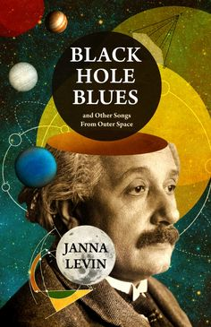 FOR LEE: Black Hole Blues, by Janna Levin