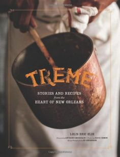 Treme: Stories and Recipes from the Heart of New Orleans by Lolis Eric Elie,http://smile.amazon.com/dp/1452109699/ref=cm_sw_r_pi_dp_9vsxtb13MRT7Q1A5