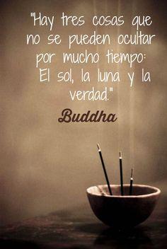Hay tres cosas que no se pueden ocultar por mucho tiempo: El Sol, la Luna y la verdad. #BuenosDíasTai