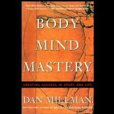 For everyone seeking mental and physical harmony - whether in golf, tennis, martial arts, music, or everyday life - best selling author and world champion athlete Dan Millman shows in this revised and updated audio edition of his classic The Inner Athlete how to transform training into a path of personal growth and spiritual discovery. Body Mind Mastery Audiobook #Audible