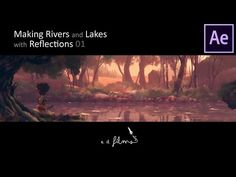 Rivers and Lakes with Reflections using After Effects. P1 - YouTube