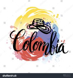 Hand lettering logo with watercolor elements. Vector illustration independence day of Colombia. Colombia Flag, Visit Colombia, Colombia Travel, Ocean Photography, Photography Tips, Portrait Photography, Wedding Photography, Bakery Logo, Travel Logo